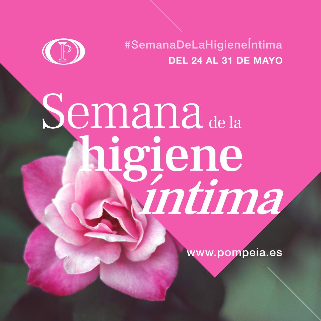 Celebramos el Día Internacional de la Higiene Menstrual en la Semana de la Higiene Íntima de Pompeia Life